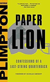 Book cover for Paper Lion: Confessions of a Last-String Quarterback
