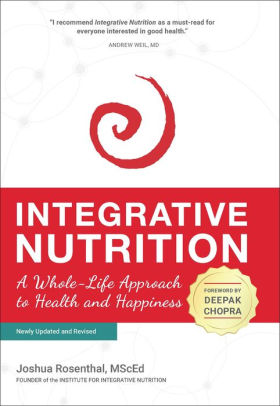 Book cover for Integrative Nutrition: A Whole-Life Approach to Health and Happiness