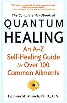 Book cover for The Complete Handbook of Quantum Healing: An A-Z Self-Healing Guide for Over 100 Common Ailments