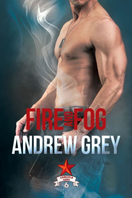 Book cover for Fire and Fog (Carlisle Cops #6)