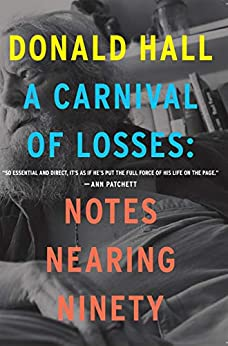 Book cover for A Carnival of Losses: Notes Nearing Ninety