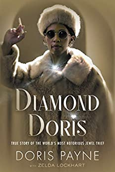 Book cover for Diamond Doris: The True Story of the World's Most Notorious Jewel Thief