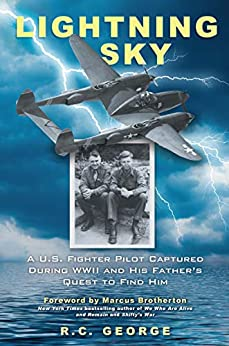 Book cover for Lightning Sky: A U.S. Fighter Pilot Captured during WWII and His Father's Quest to Find Him
