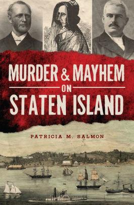 Book cover for Murder & Mayhem on Staten Island