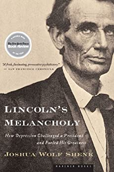 Book cover for Lincoln's Melancholy: How Depression Challenged a President and Fueled His Greatness