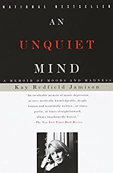 Book cover for An Unquiet Mind: A Memoir of Moods and Madness