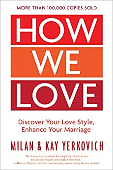 Book cover for How We Love: Discover Your Love Style, Enhance Your Marriage
