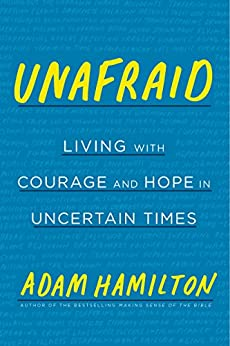 Book cover for Unafraid: Living with Courage and Hope in Uncertain Times