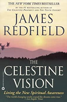 Book cover for The Celestine Vision: Living the New Spiritual Awareness