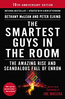 Book cover for The Smartest Guys in the Room: The Amazing Rise and Scandalous Fall of Enron