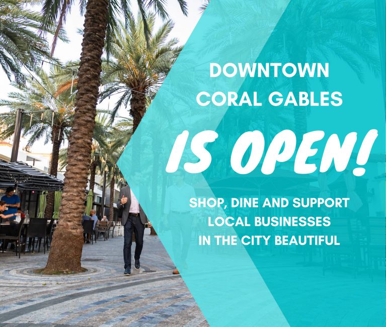 Downtown Coral Gables is Open! Shop, Dine and Support Local Businesses in the City Beautiful
