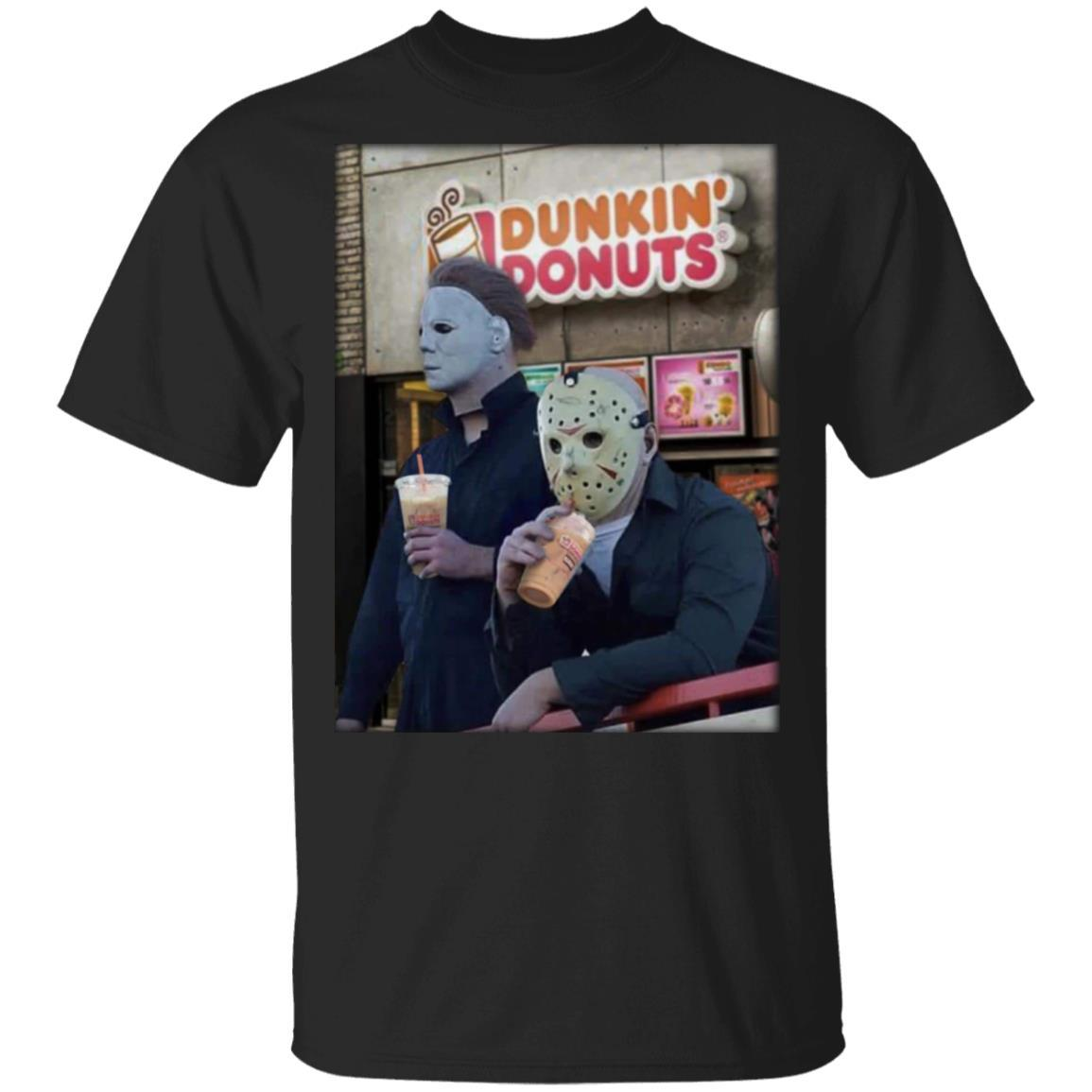 Michael Myers and Jason Voorhees drink Dunkin Donuts shirt t shirt