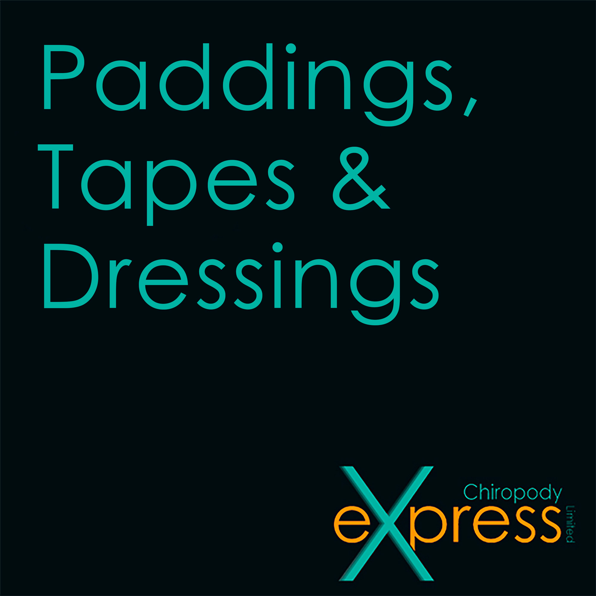 Paddings, Tapes, Dressings