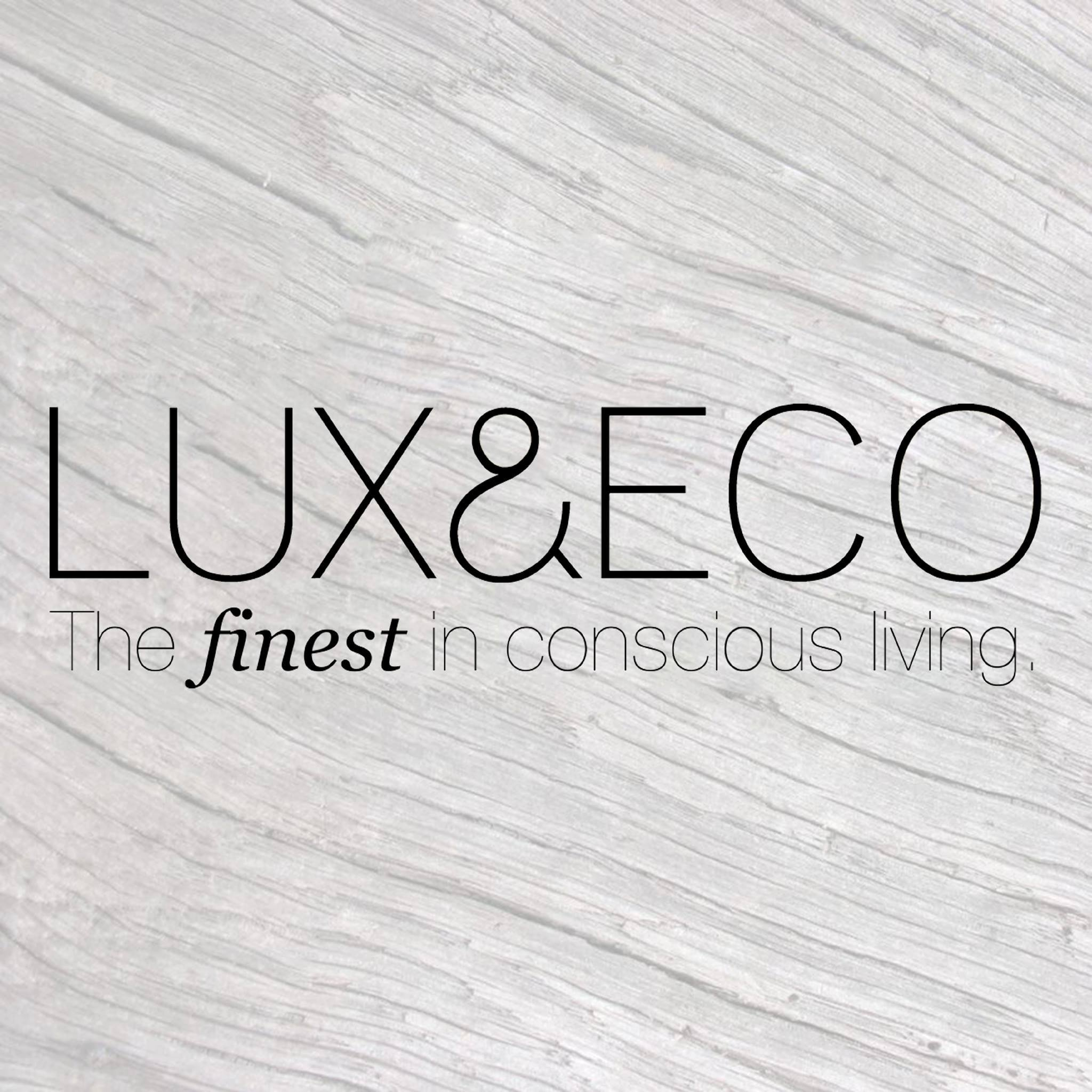 LUX & ECO | The FINEST In Conscious Living