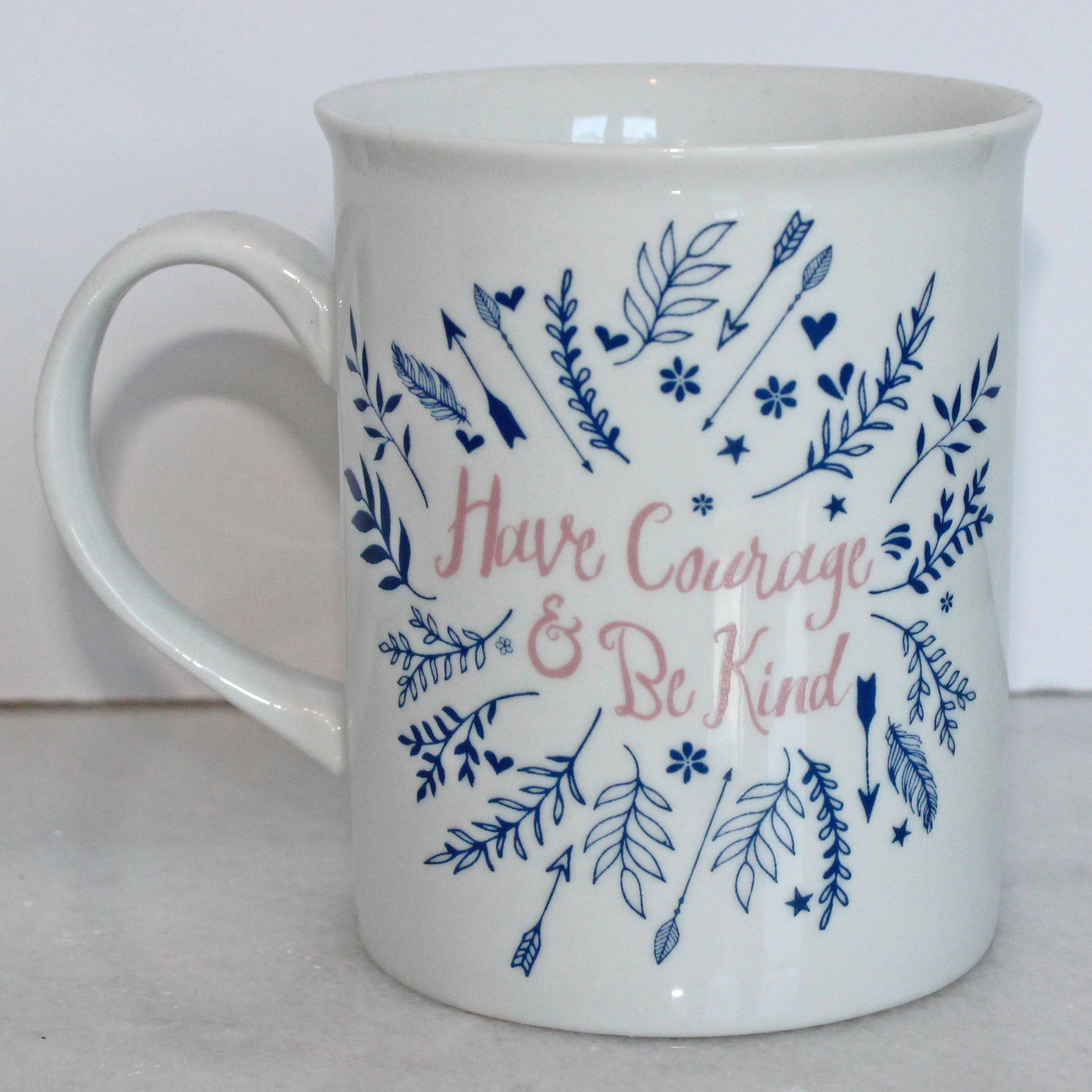Mug - Have Courage & Be Kind