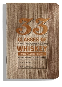 33 Glasses of Whiskey: Double-<b>Bar</b>rel Edition
