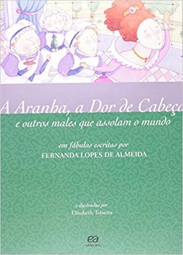 A ARANHA, A DOR DE CABEÇA