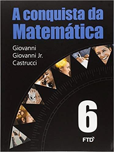 A CONQUISTA DA MATEMÁTICA- 6ª ANO
