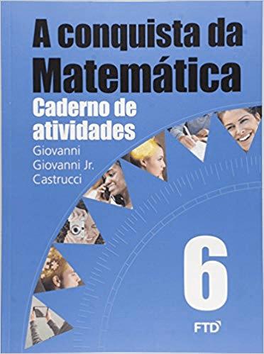 A CONQUISTA DA MATEMÁTICA-CADERNO DE ATIVIDADE 6ª ANO