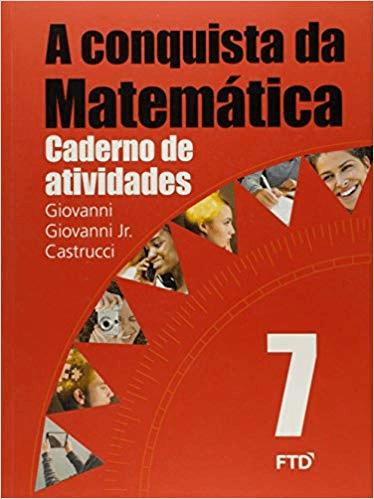 A CONQUISTA DA MATEMÁTICA-CADERNO DE ATIVIDADE 7ª ANO