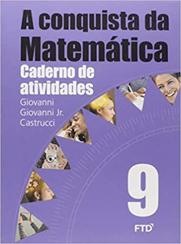 A CONQUISTA DA MATEMÁTICA-CADERNO DE ATIVIDADE 9ª ANO