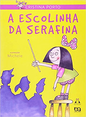 A ESCOLINHA DE SERAFINA