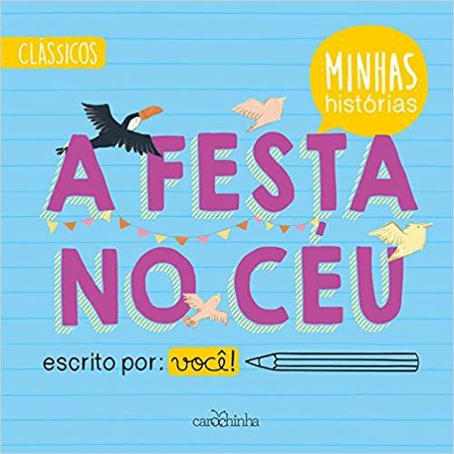 A FESTA NO CÉU – COLEÇÃO MINHAS HISTÓRIAS