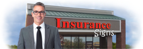 Buy Insurance Lit Signs | Shop, Price and Customize Insurance Signs | SignMonkey.com