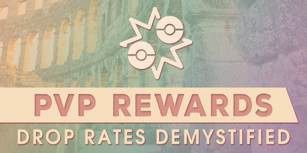 PvP Rewards: Drop Rates Demystified - The Silph Road