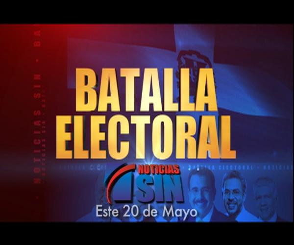 """Grupo SIN en cobertura especial """"Batalla Electoral"""" este 20 de mayo"""