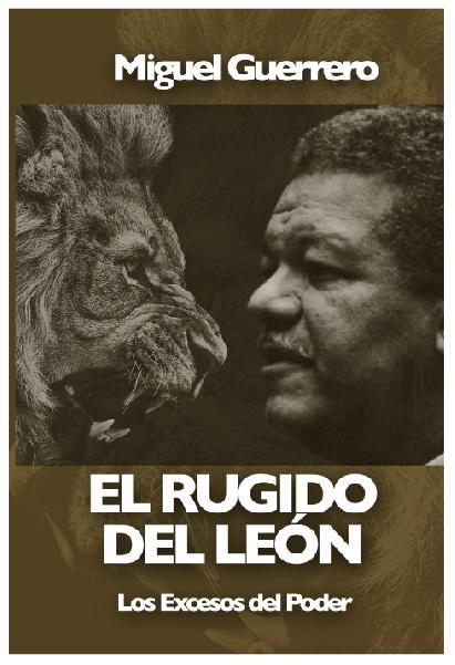 El rugido del león: obra crítica sobre las administraciones de LF