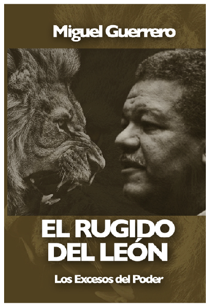 """Sale al mercado segunda edición de """"El Rugido del León"""""""