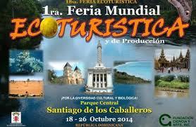 Avanza montaje de la Primera Feria Mundial Ecoturística en Santiago