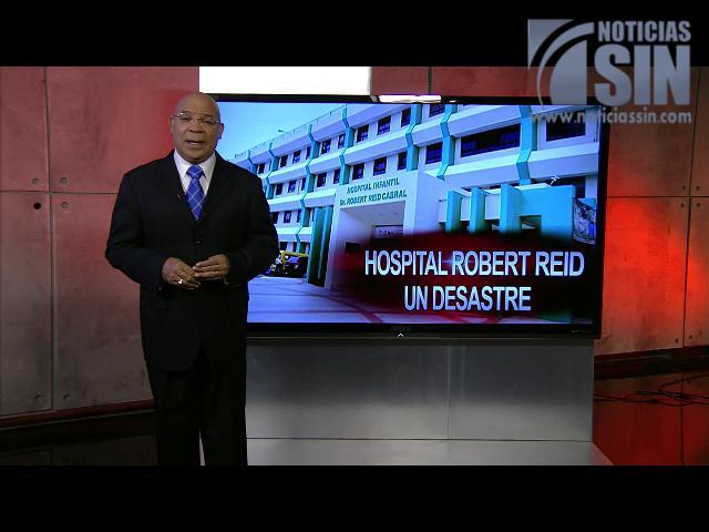 Marino Zapete: Hospital Robert Reid un desastre