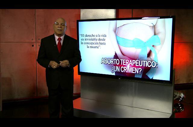 Marino Zapete: Aborto terapéutico ¿un crimen?