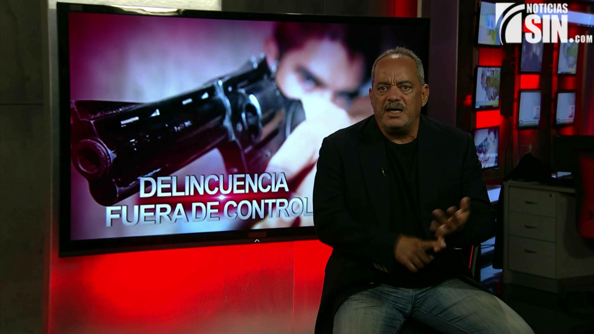 Alfonso Rodríguez: Delincuencia fuera de control