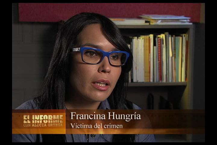 """Francina Hungría: """"Fui la víctima, y ahora soy la única que está pagando una condena de por vida"""""""
