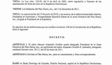 Presidente designa mediante decretoManuel Alejandro Grullón presidente Junta Directiva Plan Sierra