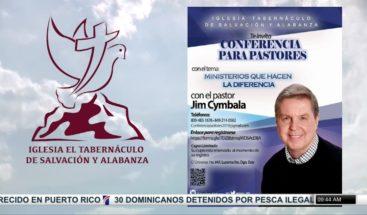 Anuncian conferencia para pastores ministerios que hacen la diferencia
