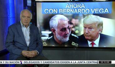 Bernardo Vega: ¿En qué nos afecta el conflicto entre Irán y Estados Unidos?
