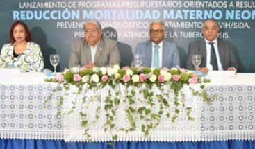 Presentan plan para reducir mortalidad materna-neonatal, VIH y tuberculosis; destinan RD$282 millones