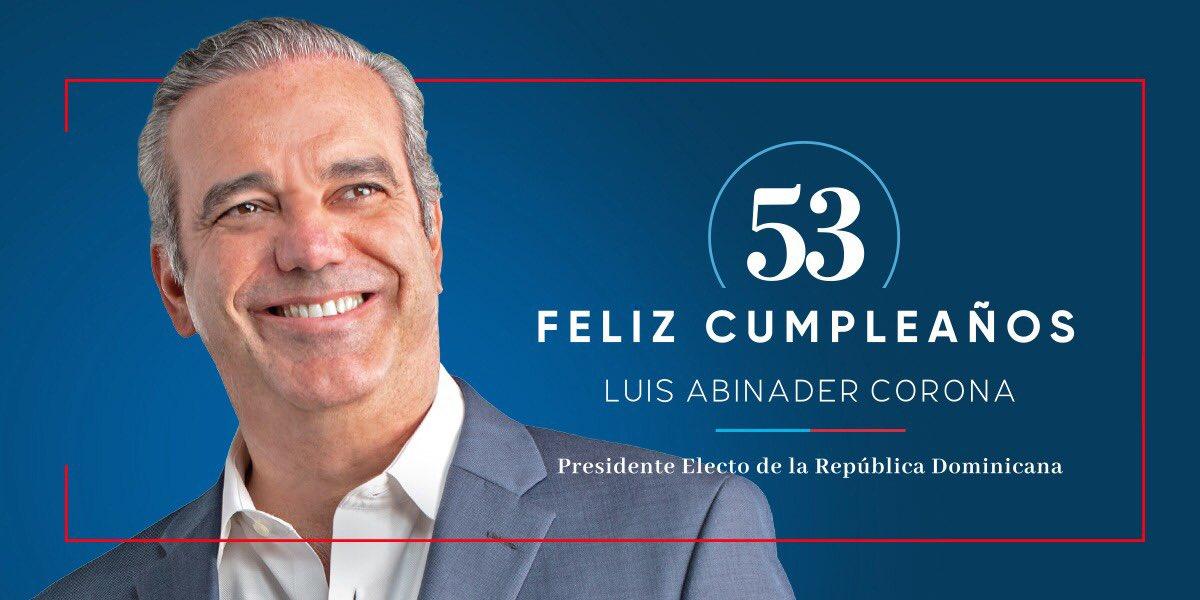 Presidente electo, Luis Abinader, cumple hoy 53 años