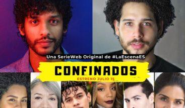 """""""Confinados"""" serie dominicana web estrena el 15 de julio"""