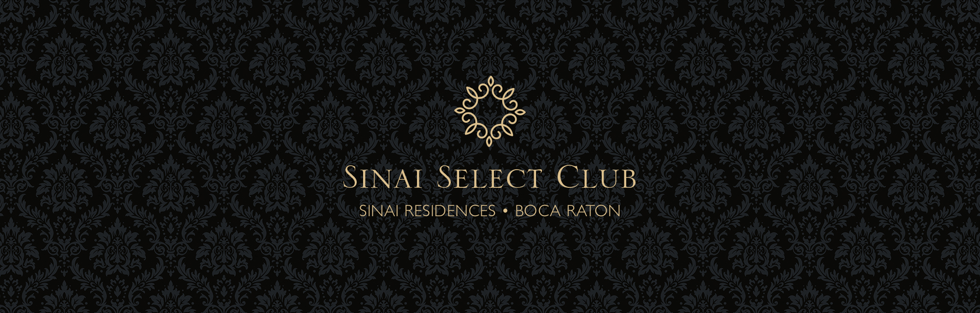 Sinai Select Club Member Sinai Residences