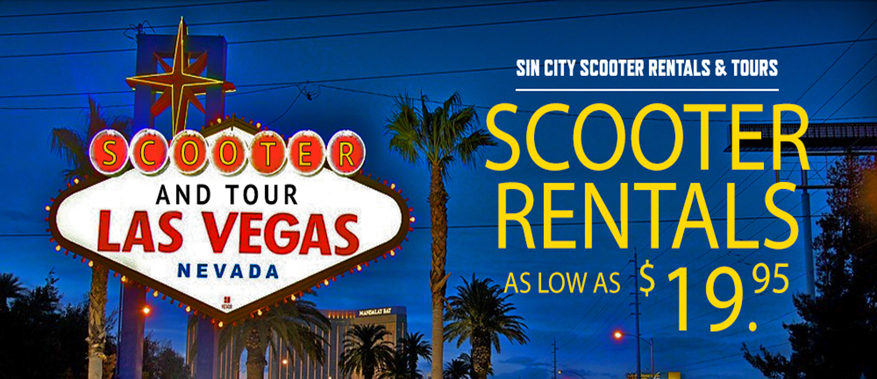 Sin City Scooter Rentals Tours