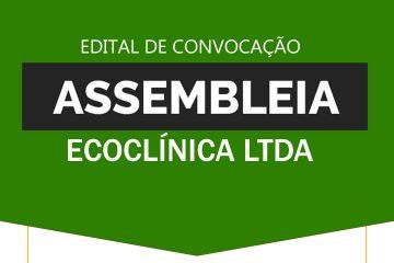 Edital de Convocação de Assembleia Virtual dos Empregados da ECOCLÍNICA LTDA - SINDESEP