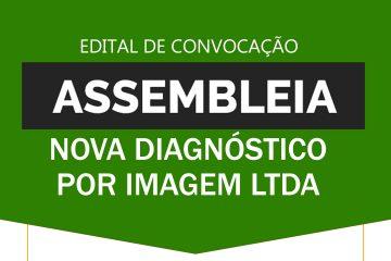 Edital de Convocação de Assembleia Virtual dos Empregados da Nova Diagnóstico por Imagem LTDA - SINDESEP