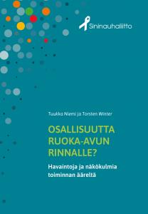 Ruokajonosta osallisuuteen -kirjan kansi. Turkoosinvihreällä pohjalla kirjan nimi. Koristeena erivärisiä palloja.