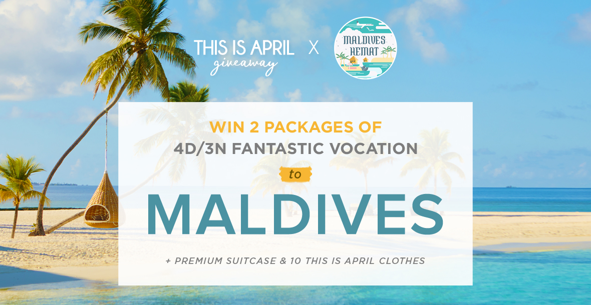 THIS IS APRIL GIVEAWAY TRIP TO MALDIVES