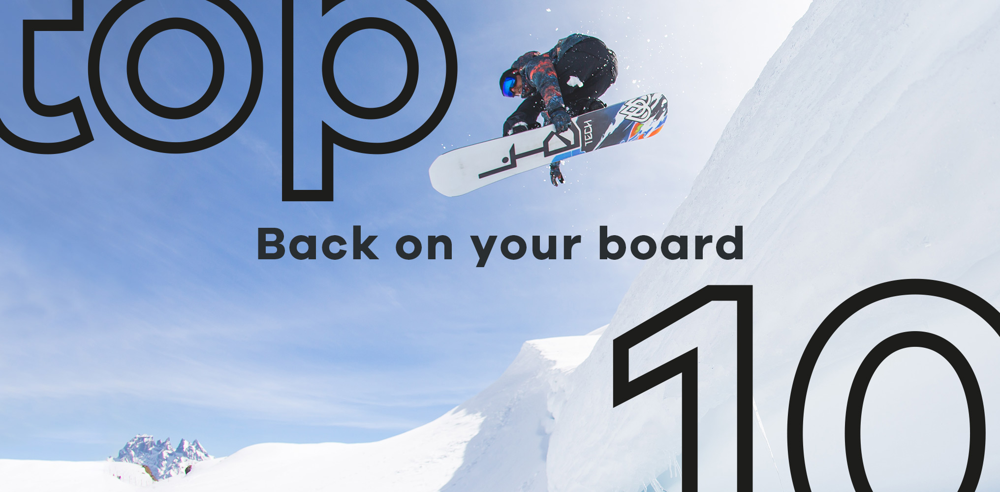 Back on your board | The top 10 snow products to get you mountain ready